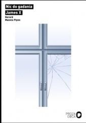 Okładka książki Nic do gadania / James X Gerard Mannix Flynn