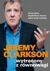 Okładka książki Wytrącony z równowagi Jeremy Clarkson