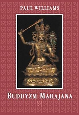 Okładka książki Buddyzm Mahajana Paul Williams