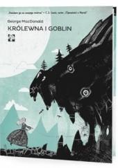 Okładka książki Królewna i goblin George MacDonald
