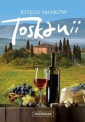 Okładka książki Księga smaków Toskanii Lori De Mori