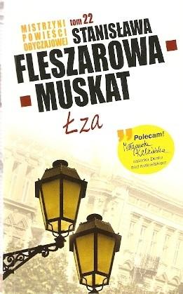 Okładka książki Łza Stanisława Fleszarowa-Muskat
