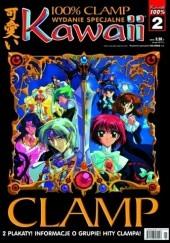 Okładka książki Kawaii Numer specjalny 100% CLAMP Redakcja magazynu Kawaii