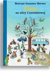 Okładka książki Zima na ulicy Czereśniowej Rotraut Susanne Berner