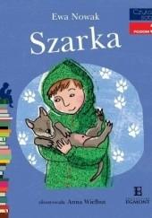 Okładka książki Szarka Ewa Nowak,Anna Wielbut