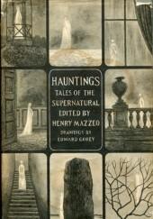 Okładka książki Hauntings. Tales of the Supernatural Henry Mazzeo