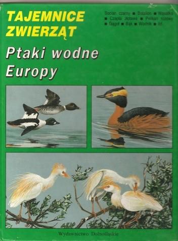 Okładka książki Ptaki wodne Europy Tadeusz Stawarczyk
