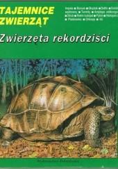 Okładka książki Zwierzęta rekordziści Michel Cuisin