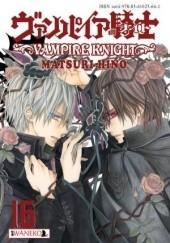 Okładka książki Vampire Knight: tom 16 Hino Matsuri