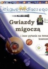 Okładka książki Ciekawe dlaczego gwiazdy migoczą