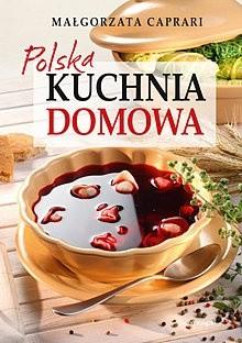Okładka książki Polska kuchnia domowa Małgorzata Caprari