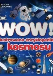 Okładka książki WOW! Ilustrowana encyklopedia kosmosu Carole Stott