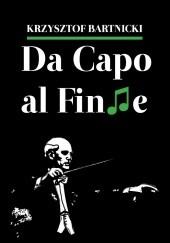Okładka książki Da Capo al Finne Krzysztof Bartnicki