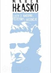 Okładka książki Listy z Ameryki. Felietony i recenzje Marek Hłasko