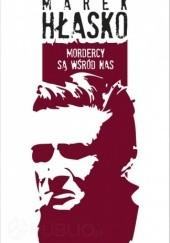 Okładka książki Mordercy są wśród nas Marek Hłasko