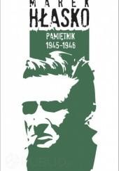 Okładka książki Pamiętnik 1945-1946 Marek Hłasko