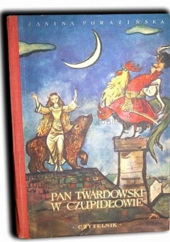 Okładka książki Pan Twardowski w Czupidłowie Janina Porazińska