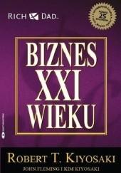 Okładka książki Biznes XXI wieku Robert Toru Kiyosaki