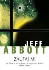 Okładka książki Zaufaj mi Jeff Abbott