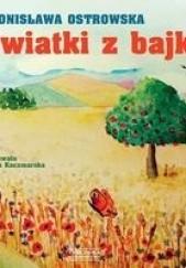 Okładka książki Kwiatki z bajki Bronisława Ostrowska