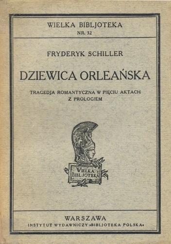 Okładka książki Dziewica Orleańska Friedrich Schiller