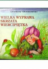 Okładka książki Wielka wyprawa skrzata Wiercipiętka Andrzej Grabowski