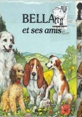 Okładka książki Bella et ses amis Joelle Barnabe