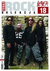 Okładka książki Teraz Rock. Kolekcja po całości, nr 18. Slayer Redakcja magazynu Teraz Rock