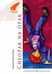 Okładka książki Chłopak na opak Hanna Ożogowska