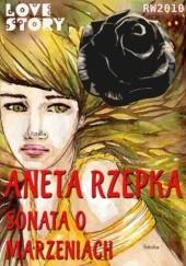 Okładka książki Sonata o marzeniach Aneta Rzepka
