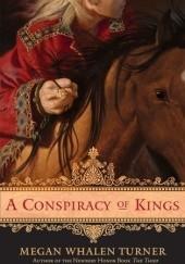 Okładka książki A Conspiracy of Kings Megan Whalen Turner