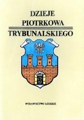 Okładka książki Dzieje Piotrkowa Trybunalskiego Bohdan Baranowski