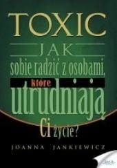 Okładka książki TOXIC Joanna Jankiewicz