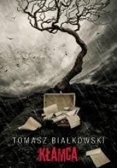 Okładka książki Kłamca Tomasz Białkowski