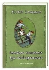 Okładka książki Detektyw Blomkvist żyje niebezpiecznie Astrid Lindgren