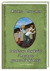 Okładka książki Detektyw Blomkvist i Rasmus, rycerz Białej Róży Astrid Lindgren