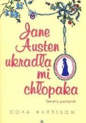 Okładka książki Jane Austen ukradła mi chłopaka. Sekretny pamiętnik Cora Harrison