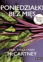 Okładka książki Poniedziałki bez mięs Paul McCartney,Mary McCartney,Stella McCartney
