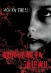 Okładka książki Kumulacja gniewu Monika Fudali