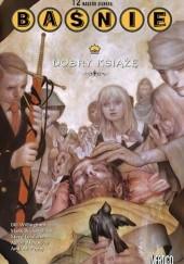 Okładka książki Baśnie: Dobry książę Bill Willingham,Steve Leialoha,Mark Buckingham,Andrew Pepoy,Aaron Alexovich