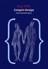 Okładka książki Związek dwojga. Psychoanaliza pary Jürg Willi