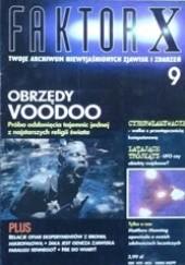 Okładka książki Faktor X Twoje archiwum niewyjaśnionych zjawisk i zdarzeń, nr 9 Redakcja magazynu Faktor X