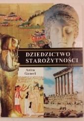 Okładka książki Dziedzictwo starożytności Anita Ganeri