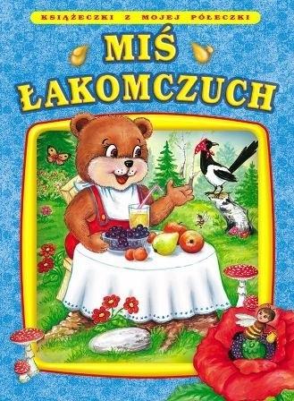 Okładka książki Miś Łakomczuch Ramona Nadobnik