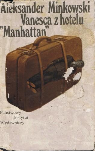 """Okładka książki Vanesca z hotelu """"Manhattan"""" Aleksander Minkowski"""