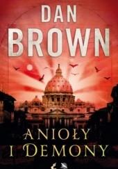 Okładka książki Anioły i demony Dan Brown