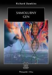 Okładka książki Samolubny gen Richard Dawkins