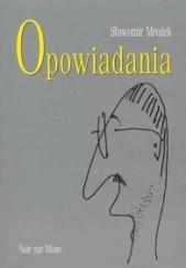 Okładka książki Opowiadania Sławomir Mrożek