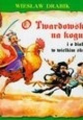 Okładka książki O Twardowskim na kogucie i o diabłach w wielkim skrócie