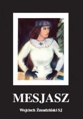 Okładka książki Mesjasz Wojciech Żmudziński SJ